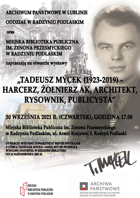"""""""Tadeusz Mycek (1923-2019) – harcerz, żołnierz, architekt, rysownik, publicysta"""""""